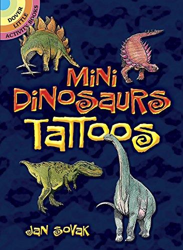 9780486407722: Mini Dinosaurs Tattoos (Dover Tattoos)