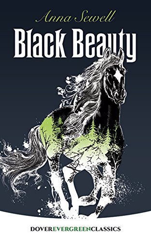 9780486407883: Black Beauty (Dover Children's Evergreen Classics)