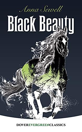 9780486407883: Black Beauty (Dover Children's Evergreen Classics)