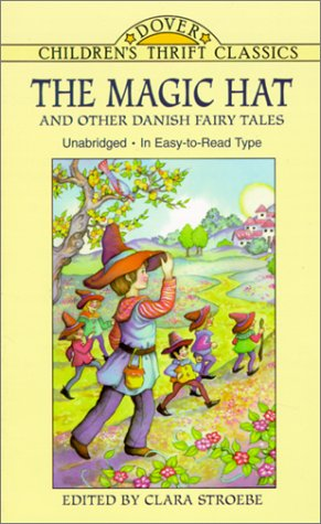 The Magic Hat and Other Danish Fairy: Stroebe