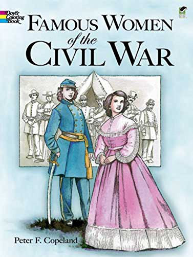 Famous Women of the Civil War Coloring: Peter F. Copeland