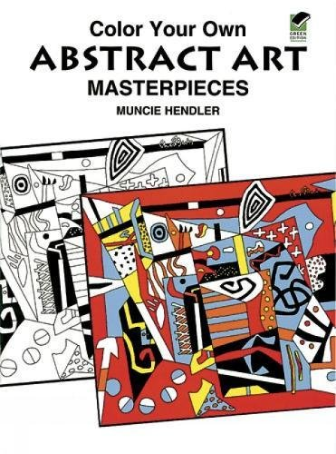9780486408002: Color Your Own Abstract Art Masterpieces (Dover Art Coloring Book)
