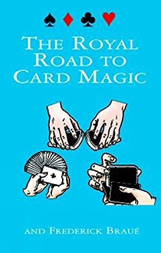 9780486408439: The Royal Road to Card Magic