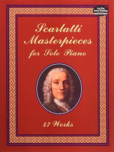 9780486408514: Scarlatti Masterpieces for Solo Piano: 47 Works (Dover Music for Piano)