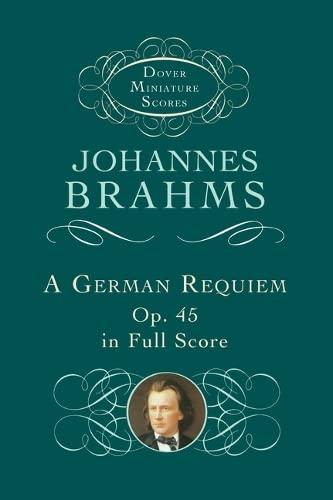 9780486408644: German Requiem: Op. 45, in Full Score