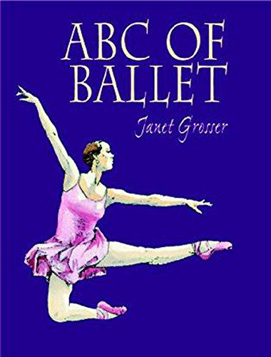 ABC of Ballet (Hardback): Janet Grosser