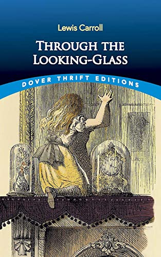 9780486408781: Through the Looking-glass: And What Alice Found There
