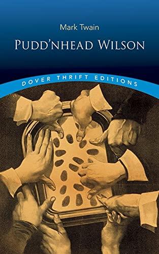 Pudd'nhead Wilson (Dover Thrift Editions): Twain, Mark