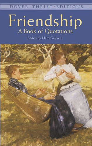 9780486408927: Friendship: A Book of Quotations (Dover Thrift Editions)