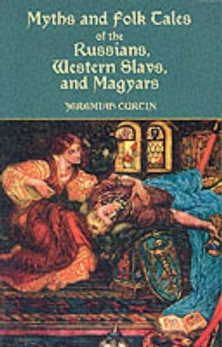 9780486409054: Myths and Folk-Tales of the Russians, Western Slavs, and Magyars