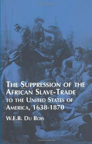 9780486409108: Suppression of the African Slave-Trade to the United States of America: 1638-1870 (African American)