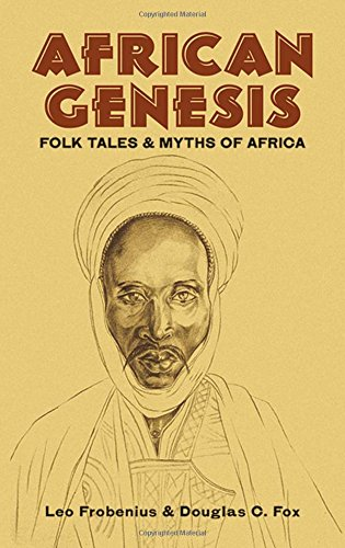 9780486409115: African Genesis: Folk Tales and Myths of Africa