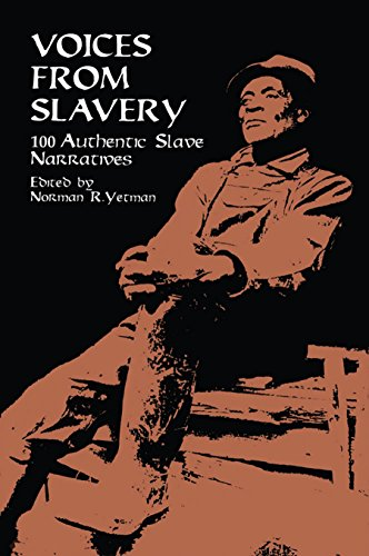9780486409122: Voices from Slavery: 100 Authentic Slave Narratives (African American)