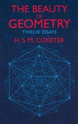 9780486409191: The Beauty of Geometry: Twelve Essays