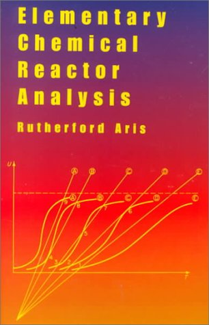 9780486409283: Elementary Chemical Reactor Analysis