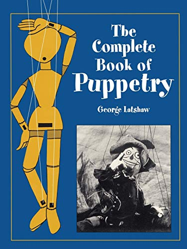9780486409528: The Complete Book of Puppetry (Dover Craft Books)