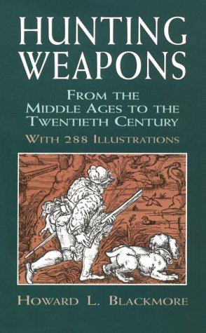 9780486409610: Hunting Weapons from the Middle Ages to the Twentieth Century: With 288 Illustrations