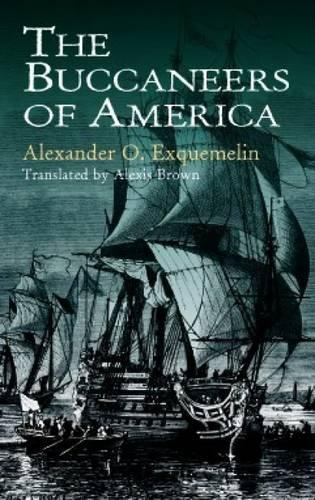 9780486409665: The Buccaneers of America (Dover Maritime)