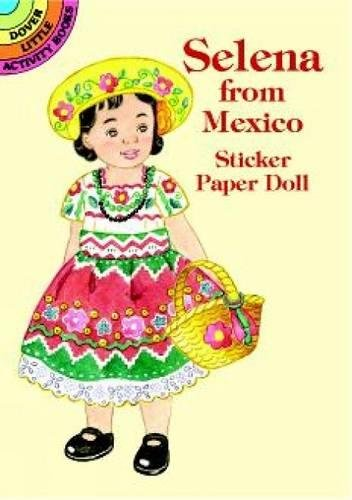 9780486409900: Selena from Mexico Sticker Paper Doll (Dover Little Activity Books Paper Dolls)