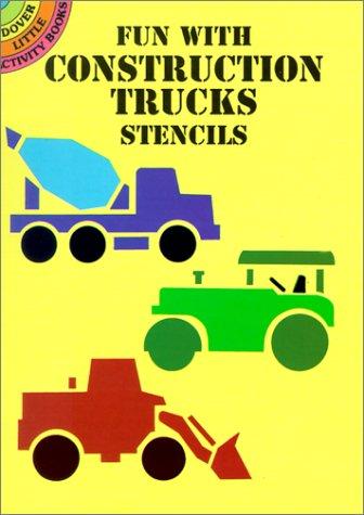 9780486409993: Fun with Construction Trucks Stencils (Dover Stencils)