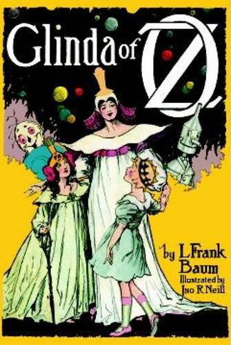 9780486410180: Glinda of Oz: In Which Are Related the Exciting Experiences of Prince Ozma of Oz, and Dorothy, in Their Hazardous Journey to the Home of the Flatheads, and to the