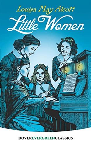 9780486410234: Little Women (Dover Children's Evergreen Classics)