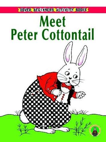 9780486410302: Meet Peter Cottontail