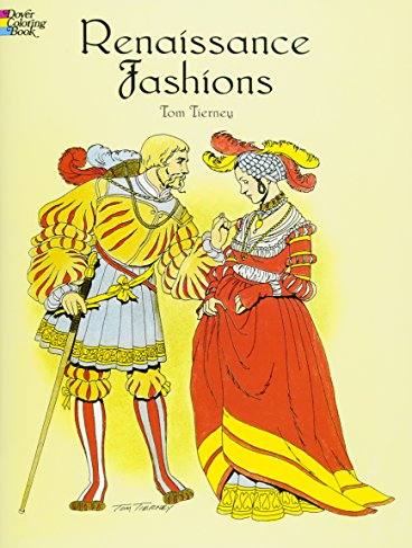 Renaissance Fashions (Paperback): Tom Tierney