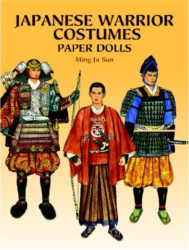 Japanese Warrior Costumes Paper Dolls (Dover Paper Dolls): Ming-Ju Sun