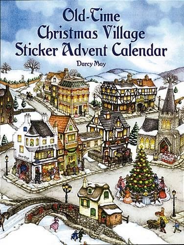 9780486410531: Old-Time Christmas Village Sticker Advent Calendar