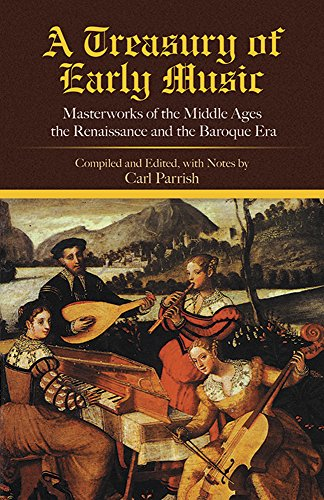 9780486410883: A Treasury of Early Music: Masterworks of the Middle Ages, the Renaissance and the Baroque Era (Dover Books on Music)