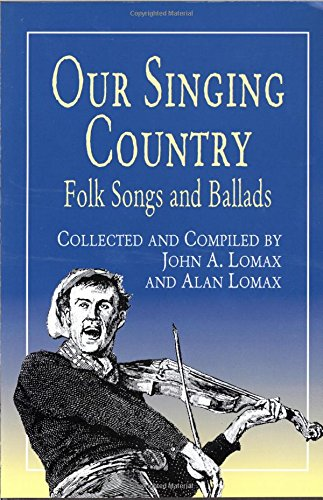 9780486410890: Our Singing Country: Folk Songs and Ballads
