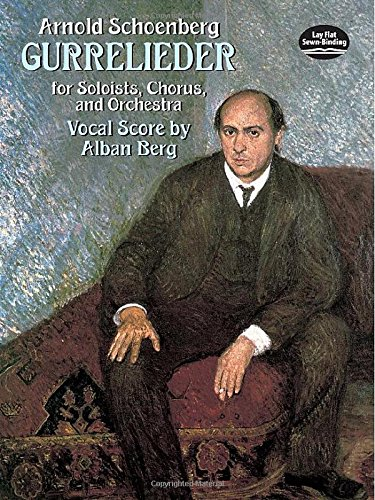 Gurre-Lieder for Soloists, Chorus and Orchestra (Paperback): Arnold Schoenberg