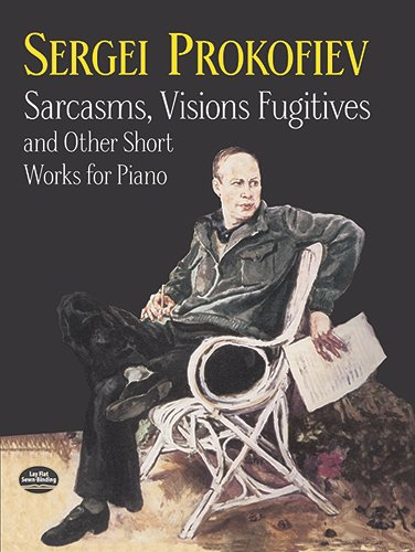 9780486410913: Sarcasms, Visions Fugitives and Other Short Works for Piano (Dover Music for Piano)