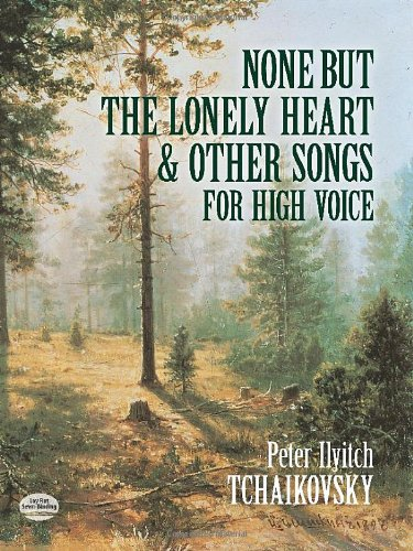 9780486410937: None But the Lonely Heart and Other Songs for High Voice (Dover Song Collections)