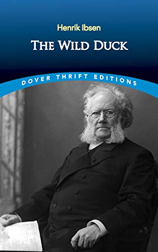 The Wild Duck (Paperback): Henrik Ibsen