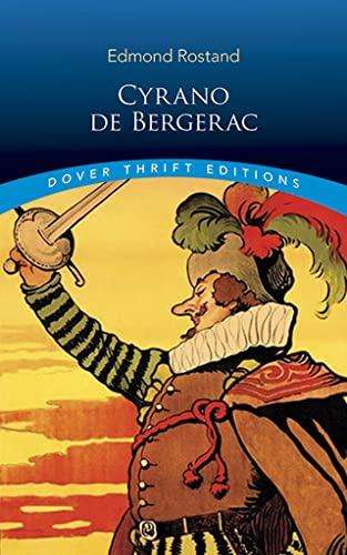 Cyrano de Bergerac (Dover Thrift Editions): Edmond Rostand