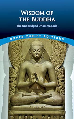 9780486411200: Wisdom of the Buddha: The Unabridged Dhammapada (Dover Thrift Editions)