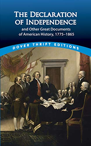 9780486411248: The Declaration of Independence and Other Great Documents of American History 1775-1865 (Dover Thrift Editions)