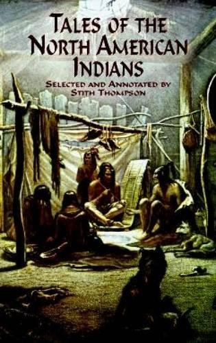 9780486411316: Tales of the North American Indians (Native American)
