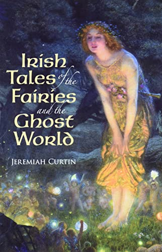 9780486411392: Irish Tales of the Fairies and the Ghost World