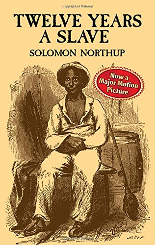 Twelve Years a Slave (African American): Northup, Solomon