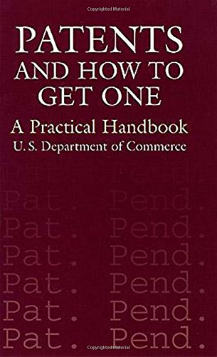 9780486411446: Patents and How to Get One: A Practical Handbook