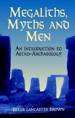 9780486411453: Megaliths, Myths and Men: An Introduction to Astro-Archaeology