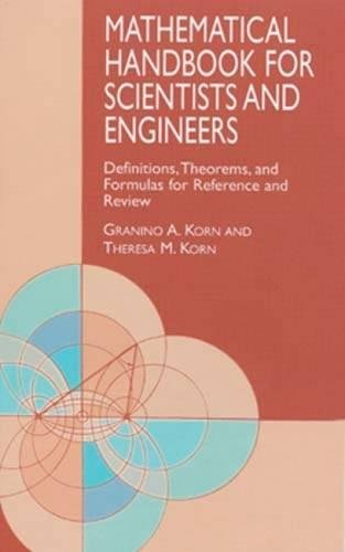 9780486411477: Mathematical Handbook for Scientists and Engineers: Definitions, Theorems, and Formulas for Reference and Review (Dover Civil and Mechanical Engineering)