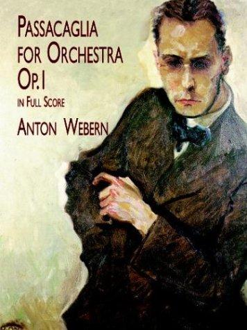 9780486411675: Passacaglia for Orchestra: Op. 1 in Full Score