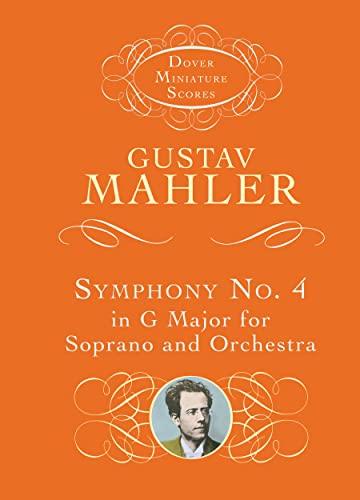 9780486411705: Gustav Mahler: Symphony No.4 In G - Soprano/Orchestra (Miniature Score)
