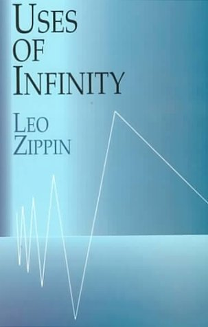 9780486411781: Uses of Infinity
