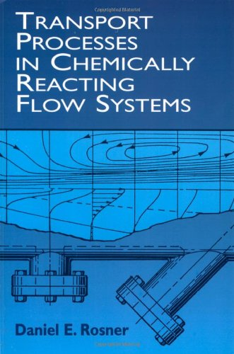 9780486411828: Transport Processes in Chemically Reacting Flow Systems (Dover Books on Engineering)