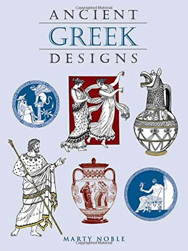 ANCIENT GREEK DESIGNS (DOVER PICTORIAL ARCHIVE)